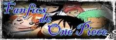 Fanfics de One Piece