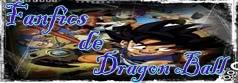Fanfics de Dragon Ball
