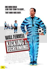 kicking and screaming Kickingandscreaming