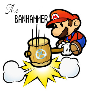 Ban the person above you - Page 6 BanHammerX