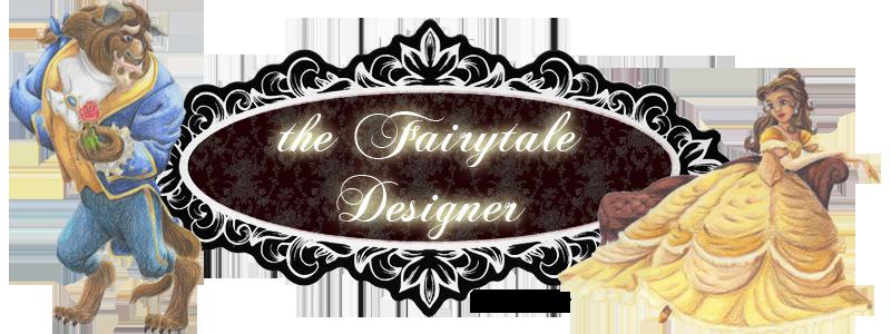 The fairytale Designer