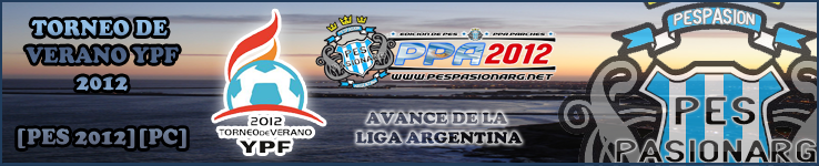 [DESCARGA] PesPAsionArg Torneo de Verano YPF 2012 [PES2012][PC] YPF