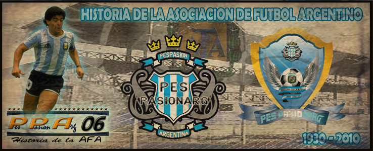[DESCARGA] Historia de la A.F.A 1930 - 2010 PesPasionArg (Links Resubidos) Banner-1