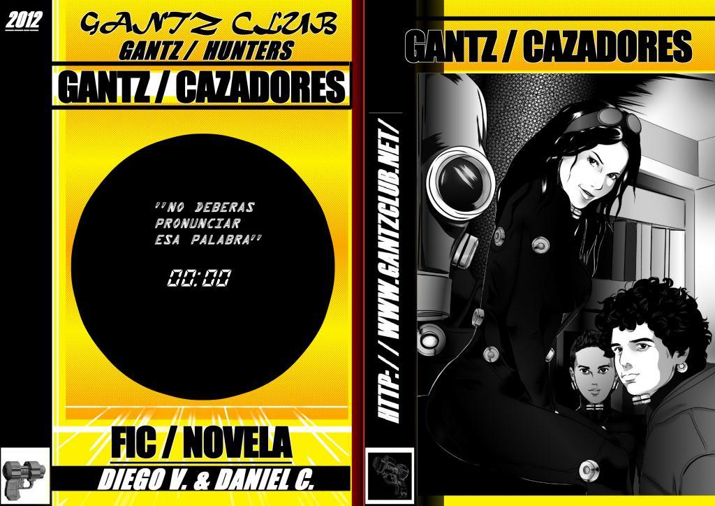 Ranobe Gantz/Hunters + Cap. Especial. Atapacazadores