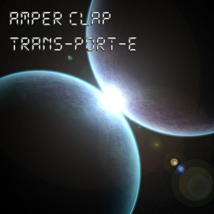Amper Clap - TRANS-PORT-E EP (AMPRC01) (2013) Front_zps39950182