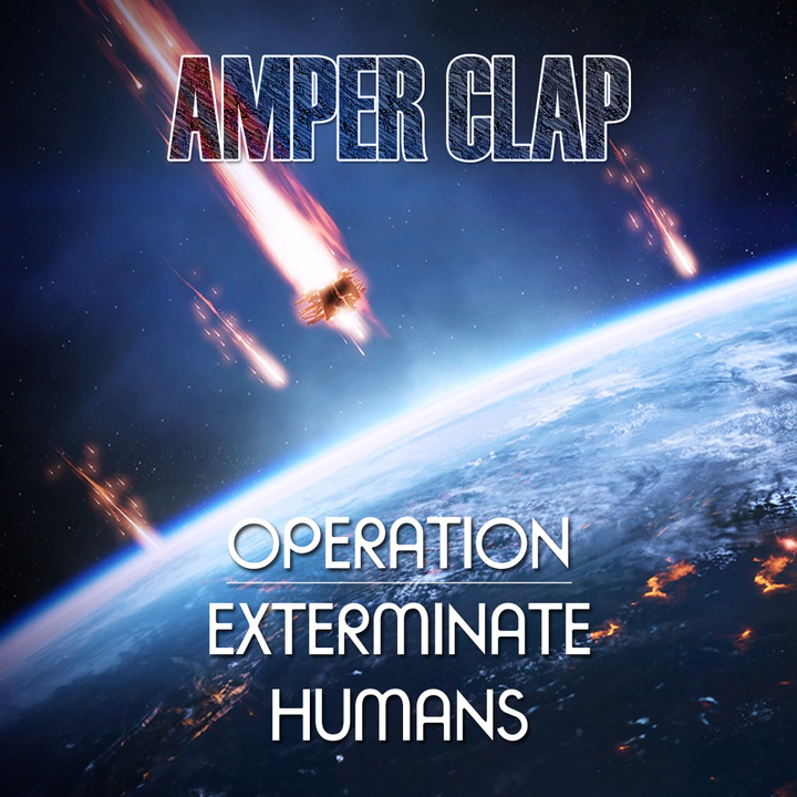 Amper Clap - Operation, exterminate humans EP (AMPRC02) (2013) Front_zpsfebe394f