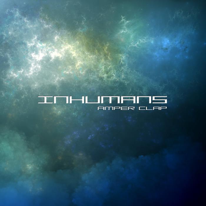 Amper Clap - Inhumans EP [AMPRC-11] [2015] INHUMANS_zpswjhfuiwb