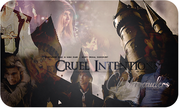 ҳҲҳ Cruel Intentions of Marauders ҳҲҳ