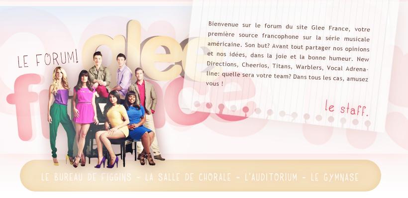 School Of Pub, Forum d'entraide et de formations - Page 3 GleeFranceForumPA
