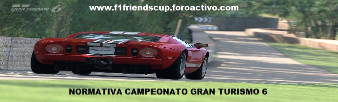 NORMATIVA ESPECÍFICA CAMPEONATO GRAN TURISMO 6 Normativa_zps70e2d97d