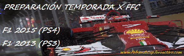 |F1 15| Segunda ronda de confirmaciones Preparacionffc_zps7mx0whgp