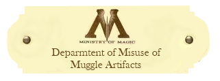 Department of Misuse of Muggle Artifacts Misuseofmuggleartifacts