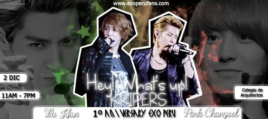 [2~PROYECCIÓN] HEY! WHAT'S UP! KRI'PERS - ANIVERSARY EXO PERÚ 282248_468364249875197_656337136_n