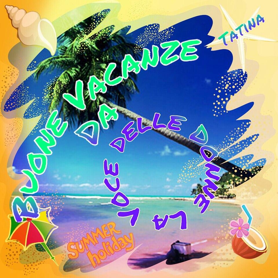 Buone vacanze 304860_364020913668042_237971476_n