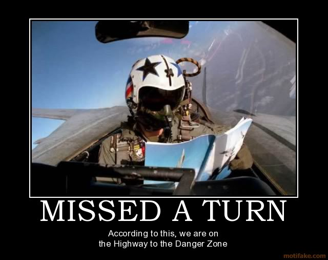 The Funny Side of the Military  Missed-a-turn-top-gun-map-demotivat