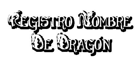 Registro de Nombre de Dragón RegisNombDragon_zpsd572aa33
