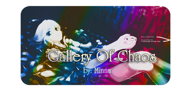 Gallery Of Chaos {part two} (?) Wow1
