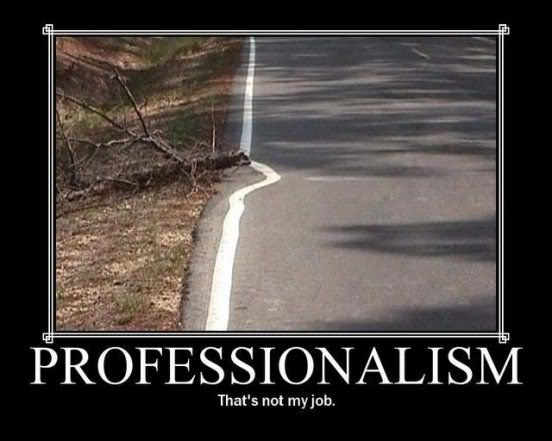 Motivational Pictures of the day - Page 7 Professionalism