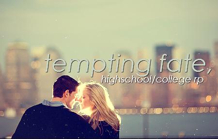 TEMPTING FATE . {LB} 046-1