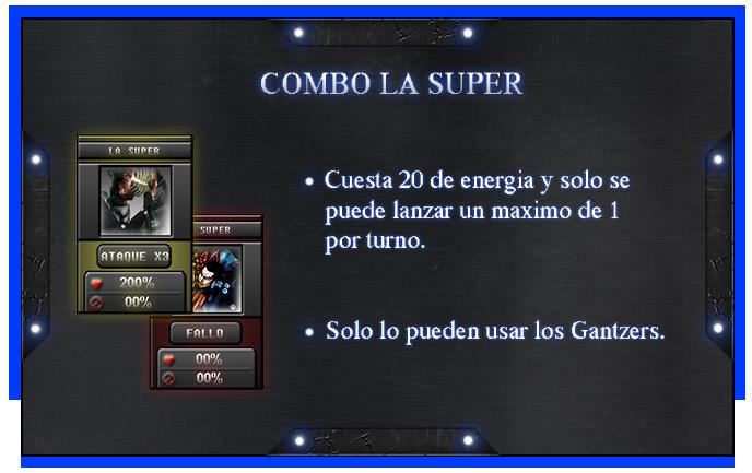 Reglas y Guias [Gantzer] ComboLaSuper