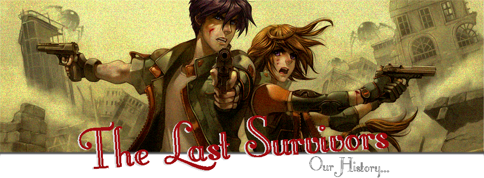 The Last Survivors : Our History