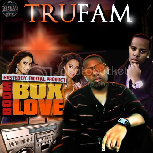 Mixtape BoomBox Love! TRU_FAM_BOOM_BOX_LOVE-1
