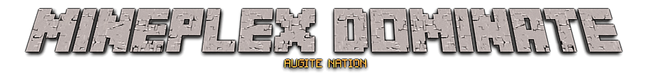 Mineplex Augite Nation