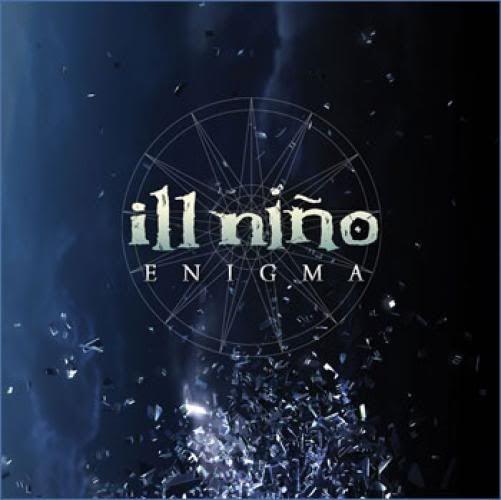 Un Poco De Buena Musica ->  Ill Niño - Enigma (2008) 2104004