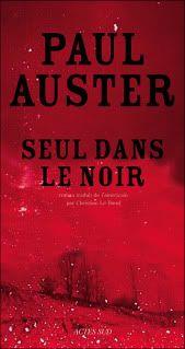 Seul dans le Noir de Paul Auster (littérature anglo-saxonne (USA)) Seuldanslenoir