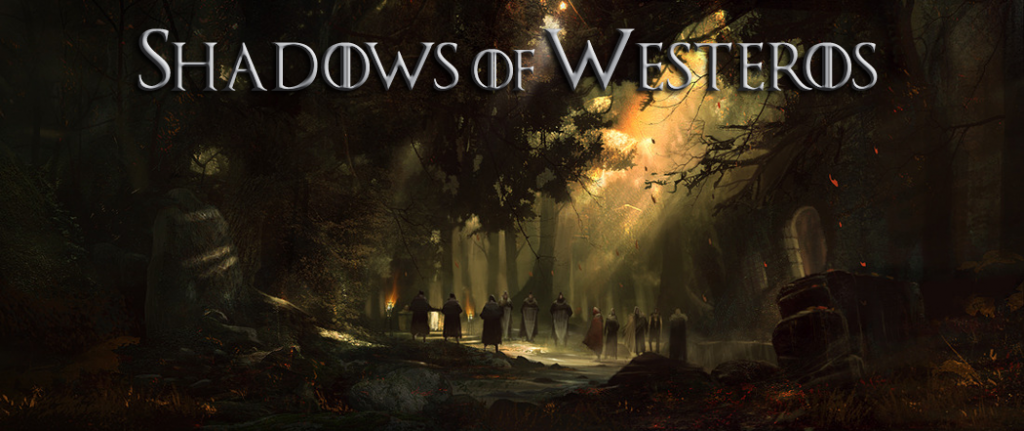 Shadows of Westeros
