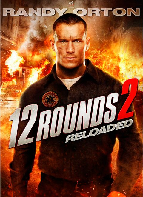12 Rounds : Reloaded (2013) 12-rounds-reloaded-randy-orton-poster_zps41597d6a