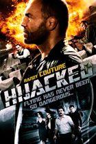 ¿Cuál es para ti la mejor y peor película de acción de 2012? Hijacked_zpsd25083a4