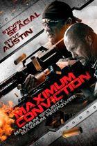 ¿Cuál es para ti la mejor y peor película de acción de 2012? Maximum-Conviction-1_zps6ec80d38