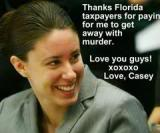 Casey Anthony ~ Not Guilty~  She was released from jail 7/17/11
