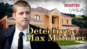 Secretos de Familia: Episodio 4 - Estado de Amor Detective%20Max%20Matcher_zpsyq0t6pru