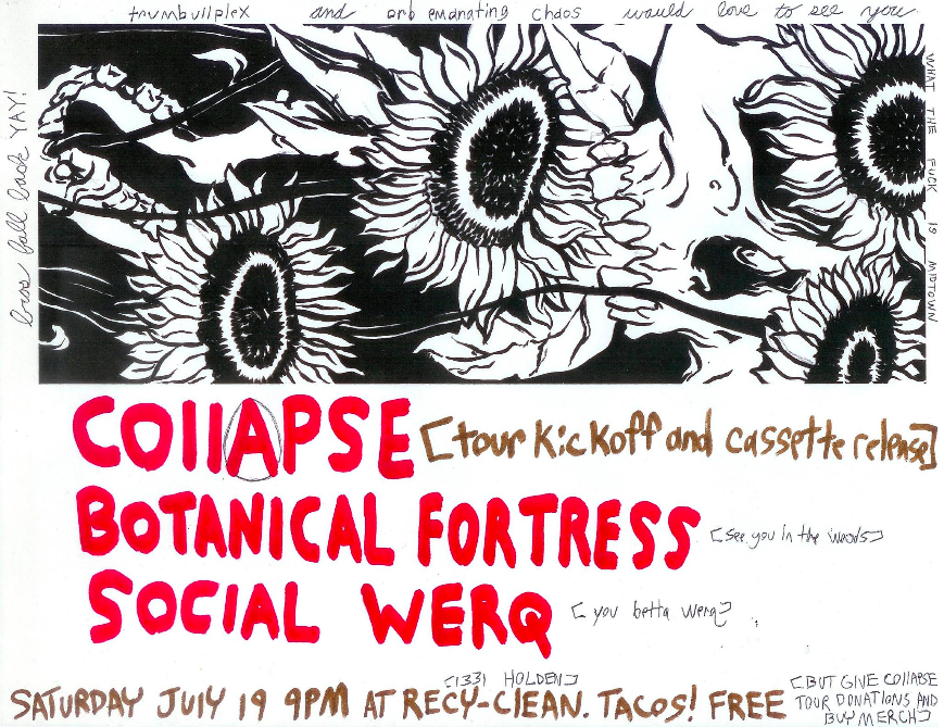 Collapse Tour Kickoff and Cassette Release w/ Botanical Fortress, Social Werq - Saturday July 19 ScreenShot2014-07-09at20036PM_zps8b94744e