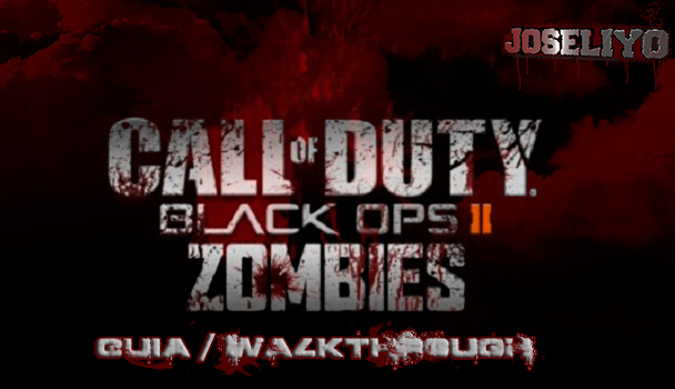 Guia Call of Duty: Black Ops 2 [Zombis] Lugares, Objetos, Armas, Etc...SPOILERS COD-BO-2-ZOMBIS