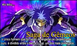 Quem é você nos cavaleiros do zodiaco? Saga