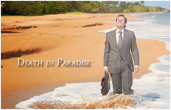 Death in Paradise (Meurtres au Paradis) DeathinParadise_zpsf150838e