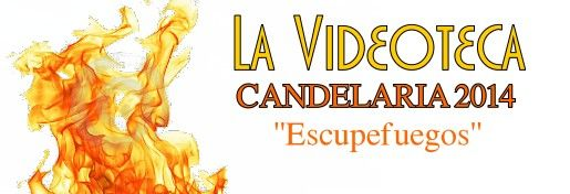[VIDEODOCUMENTAL] Candelaria 2014 Escupefuegos_zps50e93bed