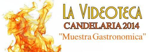 [VIDEODOCUMENTAL] Candelaria 2014 MuestraGastronoacutemica_zpsd6c1c709