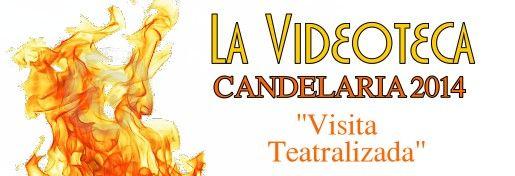 [VIDEODOCUMENTAL] Candelaria 2014 VisitaTeatralizada_zpse0d49569