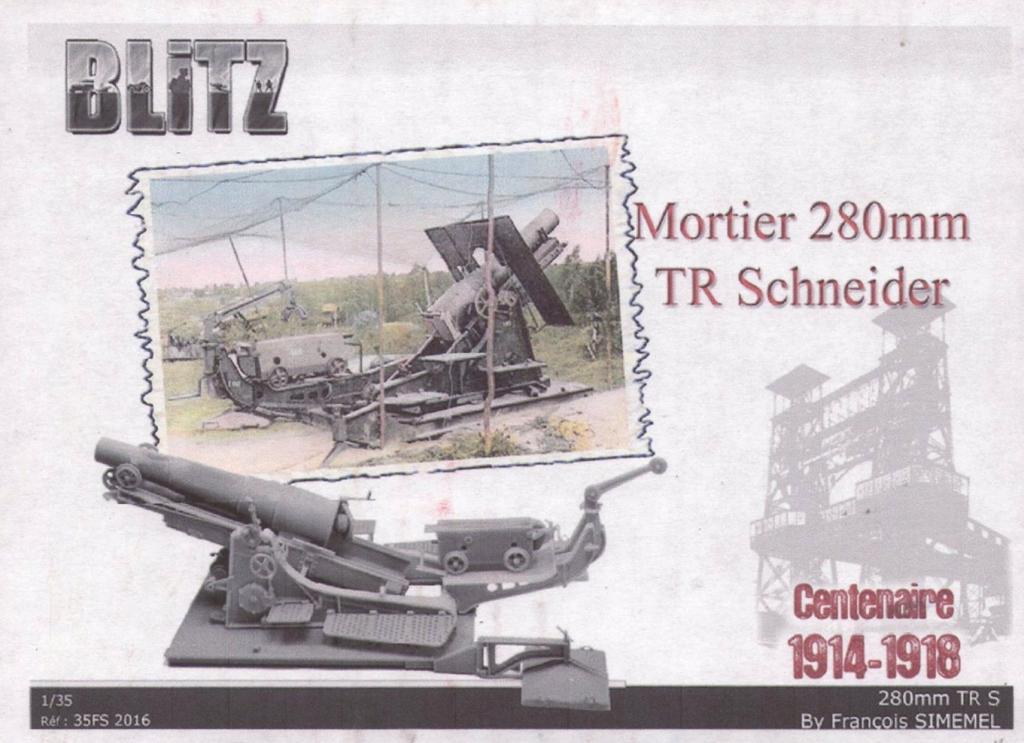 Nouveautés BLITZ MODEL BLITZRef35FS2016mortierde280TRMle1914Schneider_zps0cf50a40