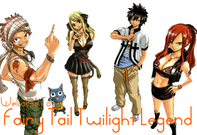 Fairy Tail Twilight Legend