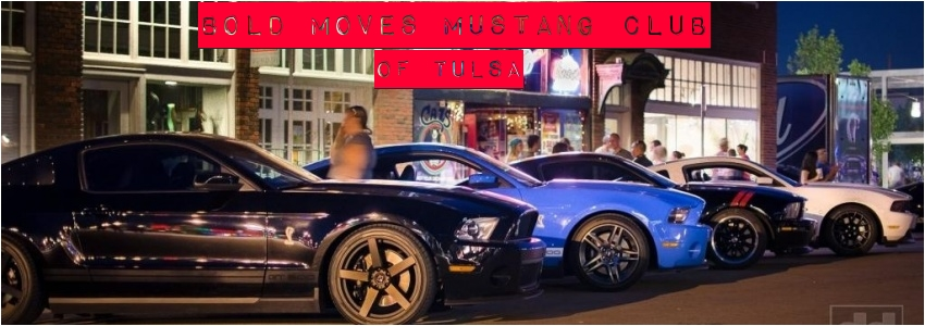 Bold Moves Mustang Club of Tulsa