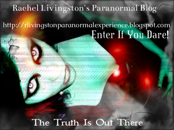 RACHEL LIVINGSTON'S PARANORMAL BLOG: CHECK IT OUT: SHARE YOUR STORIES! 389403_2064476533432_1290322573_31714281_1475552889_n_zps59bfa243-1_zps25344e70