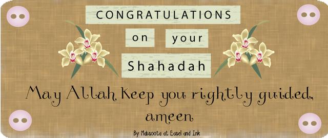 Your Shahadah Shahada