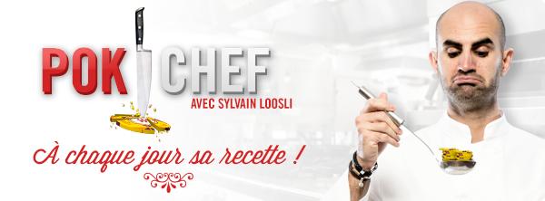 POK CHEF avec Sylvain Loosli 20170317_defi_pok_chef_bandeau_wan_arrondi_zpsfh8iktck
