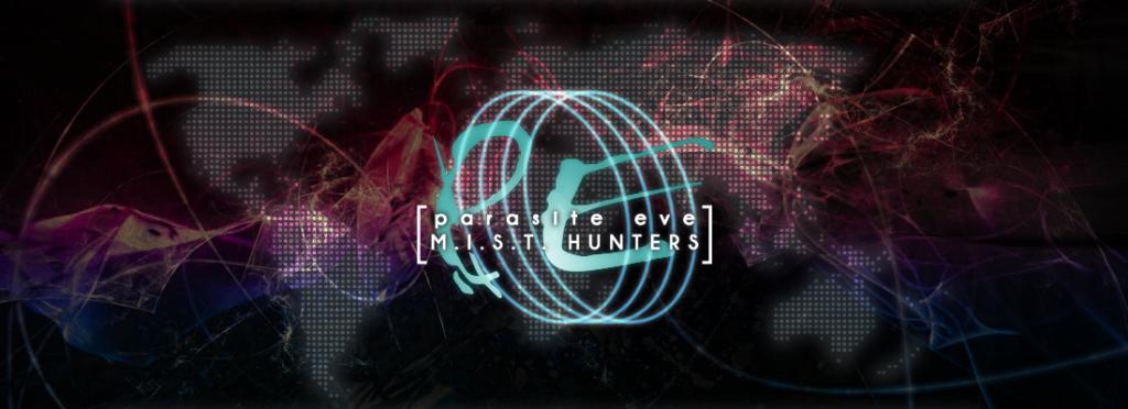 Parasite Eve MIST Hunters