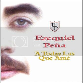 Ezequiel Peña [1999 A Todas Las Que Ame] A_Todas_Las_Que_Ame_zpsf83a007c